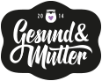 GESUND & MUTTER MAGAZIN